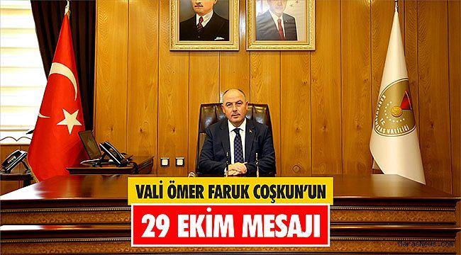 Vali Ömer Faruk Coşkun'un 29 Ekim Mesajı