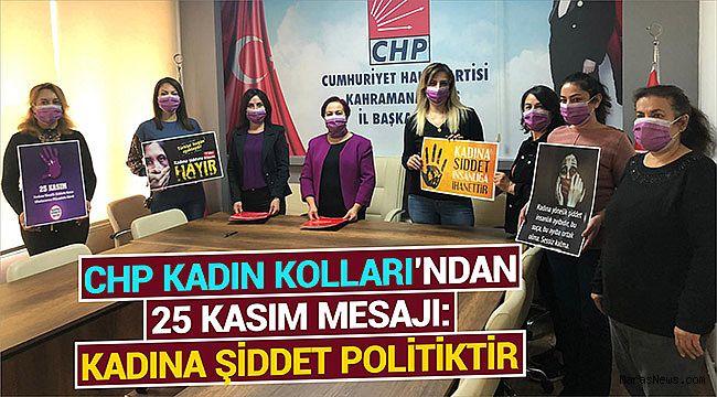 CHP Kadın Kolları'ndan 25 Kasım mesajı: Kadına şiddet politiktir