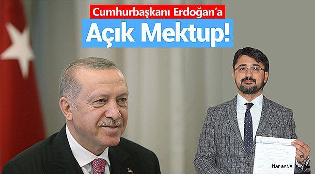 Cumhurbaşkanı Erdoğan'a açık mektup!