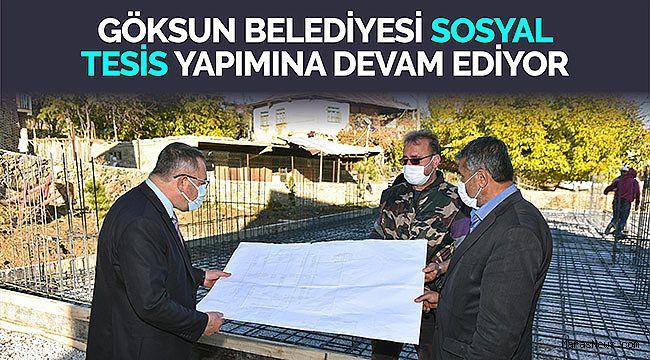 Göksun Belediyesi sosyal tesis yapımına devam ediyor