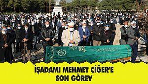 İşadamı Mehmet Ciğer'e son görev