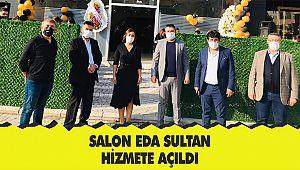 Salon Eda Sultan hizmete açıldı
