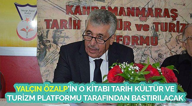 Yalçın Özalp'in O Kitabı Tarih Kültür ve Turizm Platformu tarafından bastırılacak