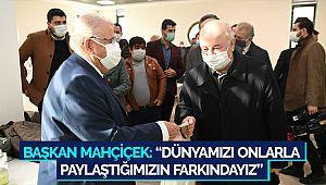 Başkan Mahçiçek: