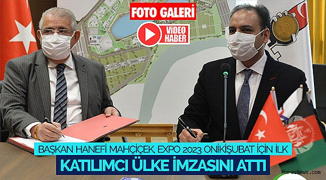 Başkan Mahçiçek, Expo 2023 Onikişubat için ilk katılımcı ülke imzasını attı