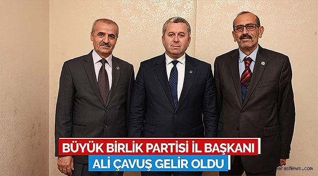 BBP İl Başkanı Ali Çavuş Gelir Oldu