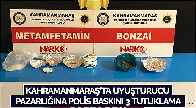 Kahramanmaraş'ta uyuşturucu pazarlığına polis baskını 3 tutuklama