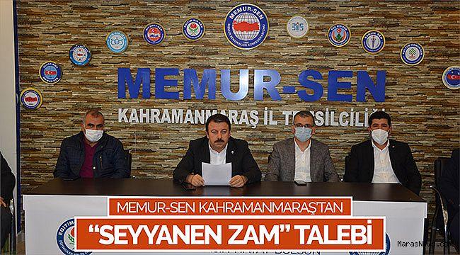 Memur-Sen Kahramanmaraş'tan 'seyyanen zam' talebi