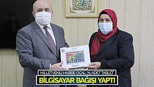 Milletvekili Habibe Öçal, 75 adet tablet bilgisayar bağışı yaptı