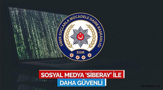 Sosyal medya 'Siberay' ile daha güvenli