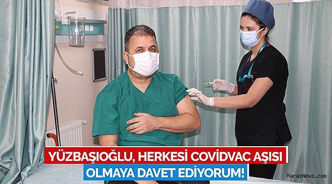 Yüzbaşıoğlu, herkesi CovidVac aşısı olmaya davet ediyorum!