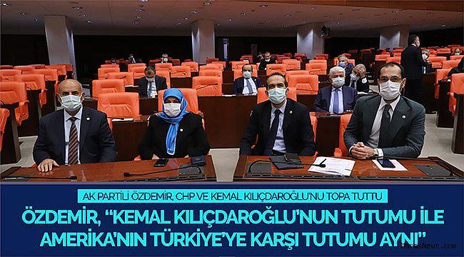 AK Partili Özdemir, CHP ve Kemal Kılıçdaroğlu'nu topa tuttu