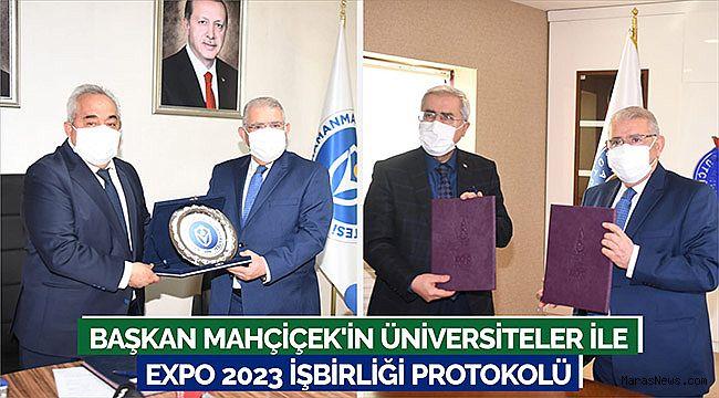Başkan Mahçiçek'in Üniversiteler ile EXPO 2023 İşbirliği Protokolü