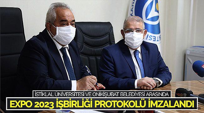İstiklal Üniversitesi ve Onikişubat Belediyesi Arasında Expo 2023 işbirliği protokolü imzalandı