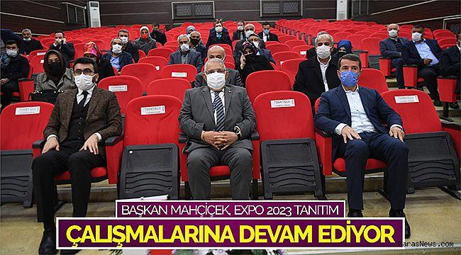 Başkan Mahçiçek, EXPO 2023 Tanıtım Çalışmalarına Devam Ediyor