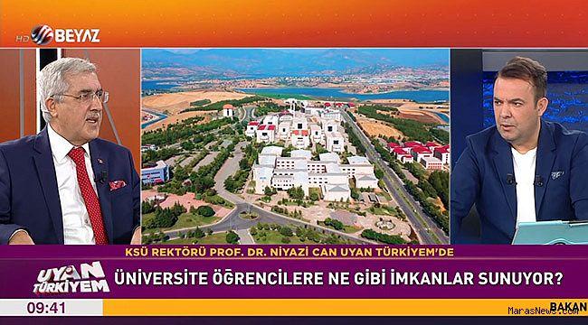 KSÜ Rektörü Prof. Dr. Niyazi Can, Beyaz TV'de